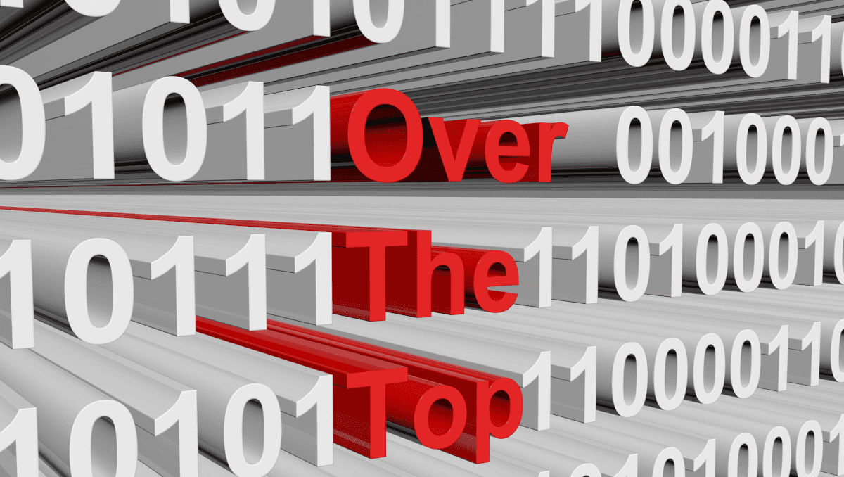 over the top - OTT